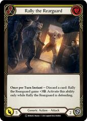 Rally the Rearguard (Yellow) - Rainbow Foil - Unlimited Edition
