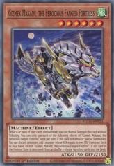 Gizmek Makami, the Ferocious Fanged Fortress - EGO1-EN021 - Common - 1st Edition