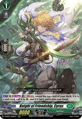 Knight of Friendship, Cyrus - D-SS01/050EN - RRR