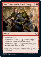 You Come to the Gnoll Camp - Foil