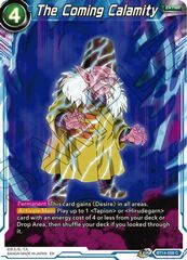 The Coming Calamity - BT14-058 - C - Foil
