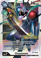 Chaosmon - BT4-090 - P (2021 Championship Online Regional) [Online Champion]