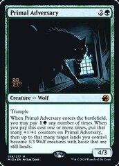 Primal Adversary - Foil - Prerelease Promo