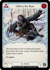 Chill to the Bone (Blue) - Rainbow Foil - 1st Edition