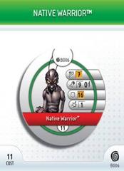 - #B006 Native Warrior