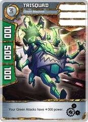 Trisquad - Green Machine