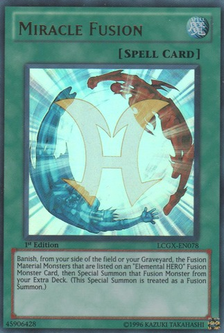 Miracle Fusion - LCGX-EN078 - Ultra Rare - 1st Edition