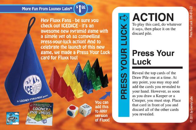 Fluxx: Press Your Luck