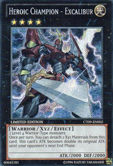 Heroic Champion - Excalibur - CT09-EN002 - Secret Rare - Limited Edition