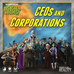 Disaster Looms!: CEOs & Corporations