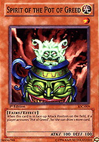 Spirit of the Pot of Greed - IOC-009 - Common - 1st Edition