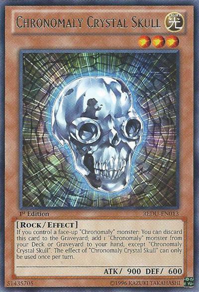Chronomaly Crystal Skull - REDU-EN013 - Rare - Unlimited Edition
