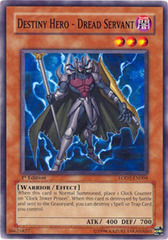 Destiny Hero - Dread Servant - LODT-EN004 - Common - 1st Edition