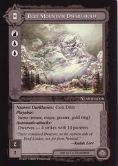 Blue Mountain Dwarf-hold
