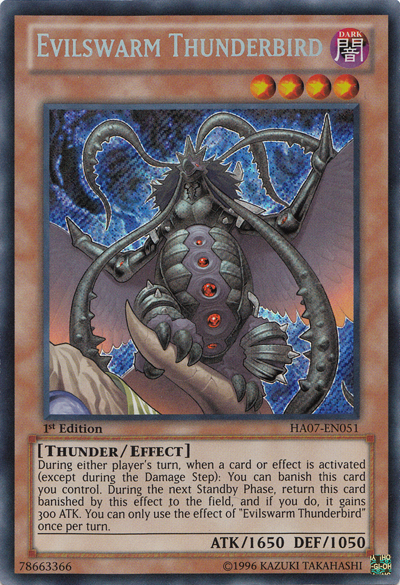 Evilswarm Thunderbird - HA07-EN051 - Secret Rare - 1st Edition