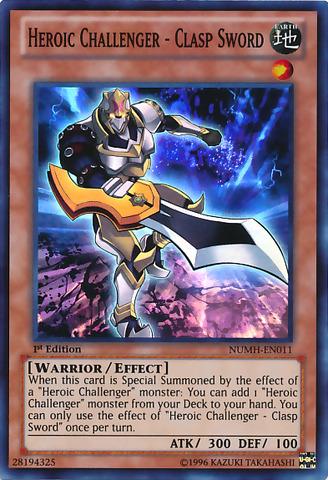 Heroic Challenger - Clasp Sword - NUMH-EN011 - Super Rare - 1st Edition