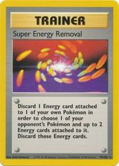 Super Energy Removal - 79/102 - Rare - Unlimited Edition