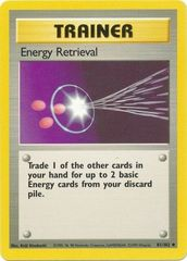 Energy Retrieval - 81/102 - Uncommon - Unlimited Edition