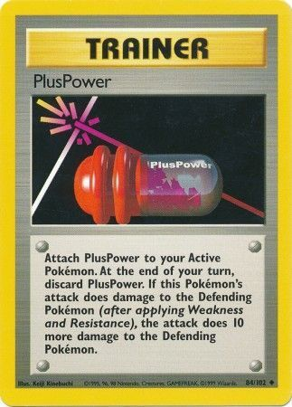 PlusPower - 84/102 - Uncommon - Unlimited Edition