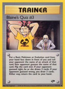 Blaines Quiz #3 - 112/132 - Uncommon - Unlimited Edition