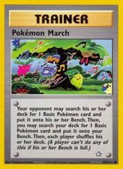 Pokemon March - 102/111 - Common - Unlimited Edition