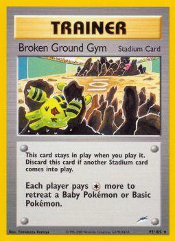 Broken Ground Gym - 92/105 - Rare - Unlimited Edition