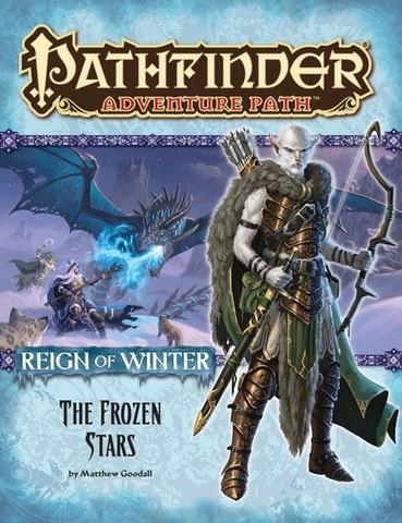 Pathfinder Adventure Path #70: The Frozen Stars (Reign of Winter 4 of 6)