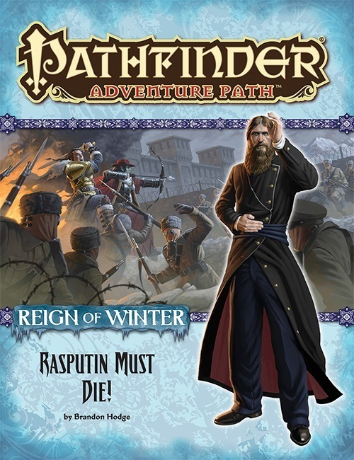 Pathfinder Adventure Path #71: Rasputin Must Die! (Reign of Winter 5 of 6)