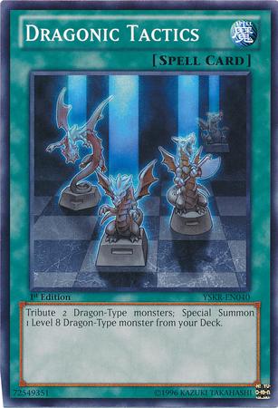 Dragonic Tactics - YSKR-EN040 - Common - 1st Edition